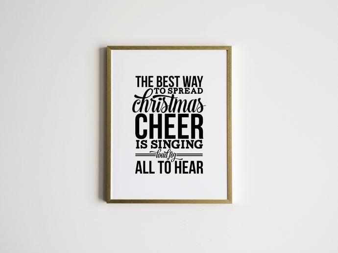 Elf Movie Quote • The Best Way To Spread Christmas Cheer Print