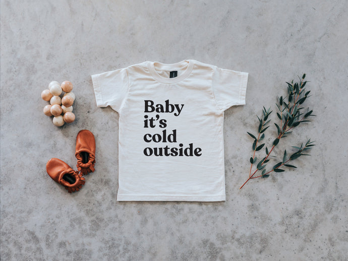 Baby It's Cold Outside Organic Baby Tee
