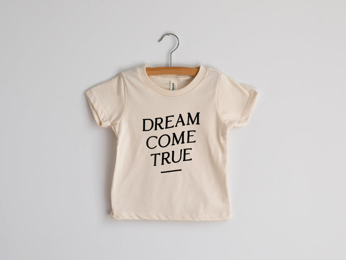 Dream Come True Organic Baby & Kids Tee