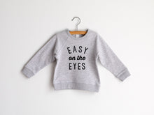 Load image into Gallery viewer, Easy On The Eyes Organic Kids Pullover