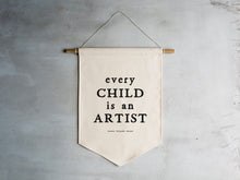 Load image into Gallery viewer, Every Child Is An Artist Picasso Canvas Banner