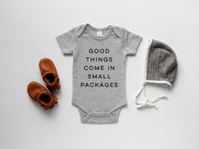 Load image into Gallery viewer, Good Things Come In Small Packages Organic Baby Bodysuit