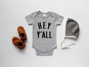 Hey Y'All Organic Baby Bodysuit