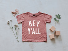 Load image into Gallery viewer, Hey Y'All Baby & Kids Tee