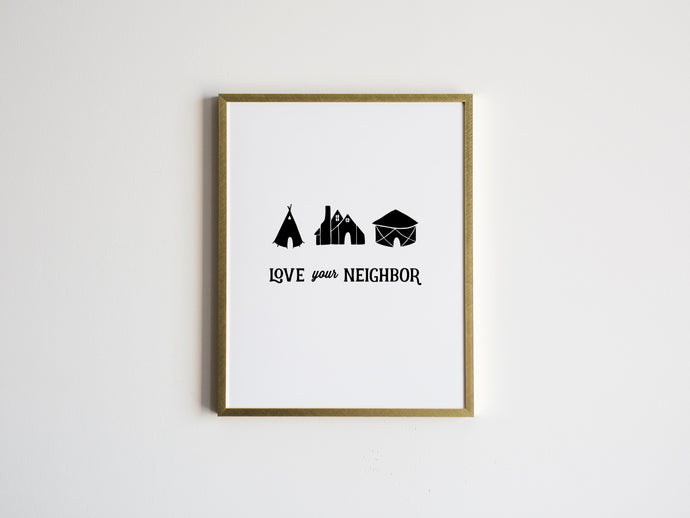 Love Your Neighbor Illustration Print