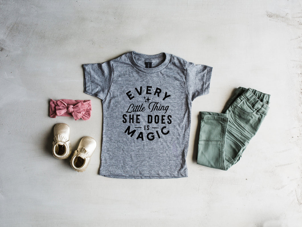 Every Little Thing She Does Is Magic Kids Tee