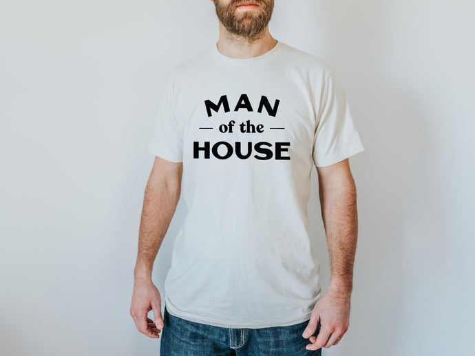 Man Of The House Organic Adult Tee