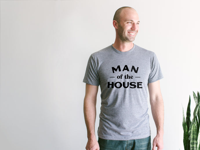 Man Of The House Adult Tee