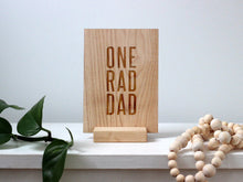 Load image into Gallery viewer, Wooden Father's Day Card • One Rad Dad