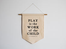 Load image into Gallery viewer, Play Is The Work Of The Child Montessori Canvas Banner