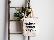 Load image into Gallery viewer, Reduce Reuse Recycle Canvas Tote Bag