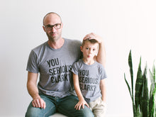 Load image into Gallery viewer, You Serious Clark? Baby & Kids Tee