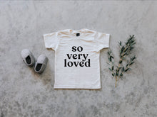 Load image into Gallery viewer, So Very Loved Organic Baby & Kids Tee