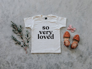 So Very Loved Organic Baby & Kids Tee