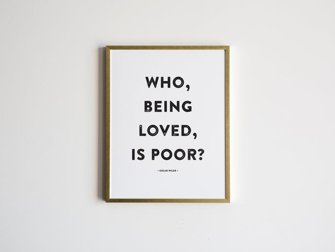 Who, Being Loved Modern Print