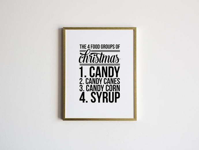 Elf Movie Quote • The 4 Food Groups of Christmas Print
