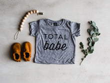 Load image into Gallery viewer, Total Babe Baby Tee