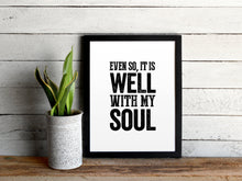 Load image into Gallery viewer, It Is Well With My Soul Hymn Print