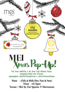Sze Women of Hope will be at Mei by Fat Spoon X-mas Pop-Up tomorrow! See you there :)