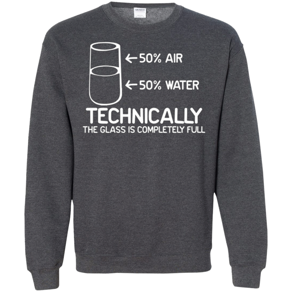 AT0036 The Glass Is Completely Science G180 Crewneck Pullover Sweatshirt  8 oz. - OwlCube - Diamond Painting by Numbers