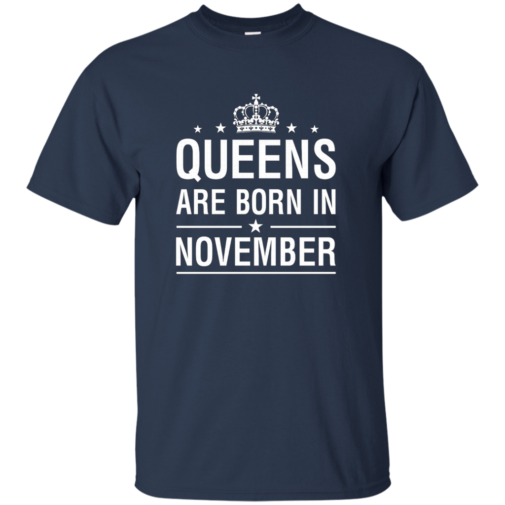 Queens Are Born In November AT0094 G200 Cotton T-Shirt