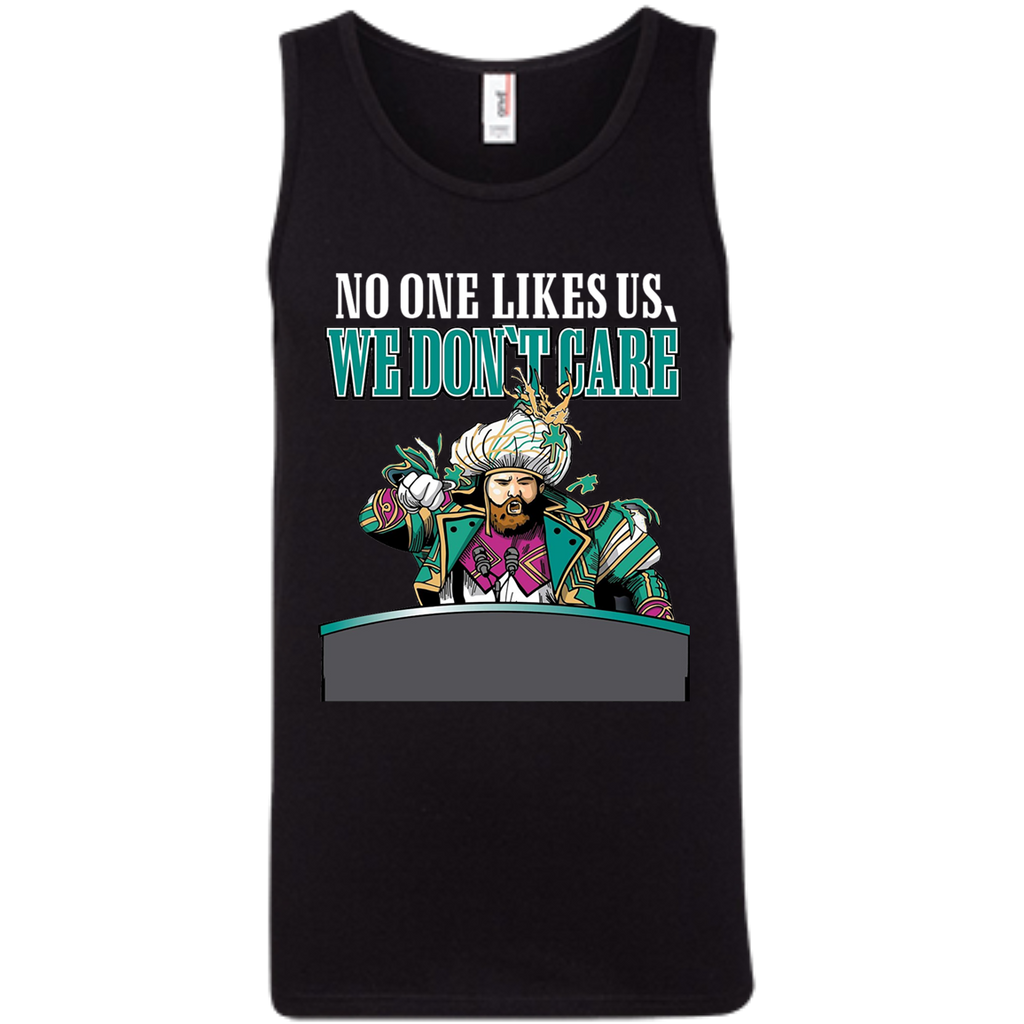 No One Likes Us We Don't Care AT0048 100% Ringspun Cotton Tank Top