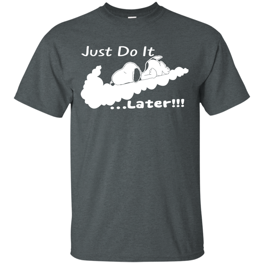 Snoopy - Just Do It Later!!! G200 Cotton T-Shirt