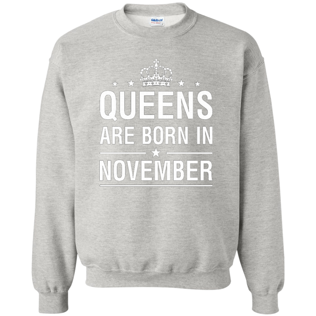 Queens Are Born In November AT0094 G180 Crewneck Pullover Sweatshirt  8 oz.