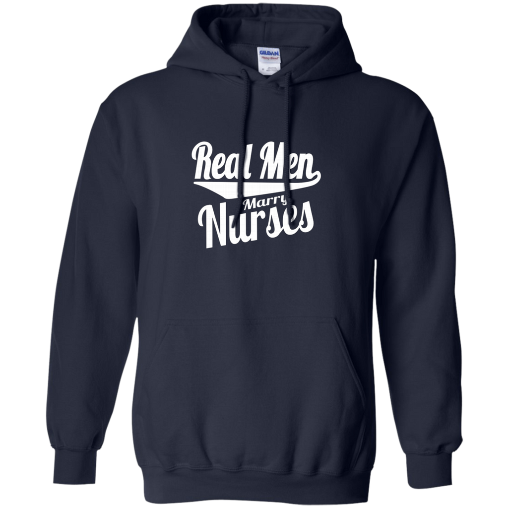 Real Men Marry Nurses AT0115 G185 Pullover Hoodie 8 oz.
