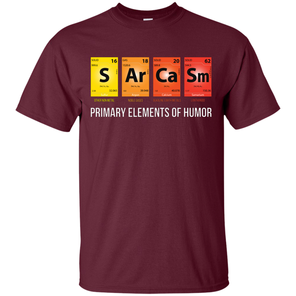 Sarcasm Mendeleev Humor Periodic Elements AT0096 G200 Cotton T-Shirt