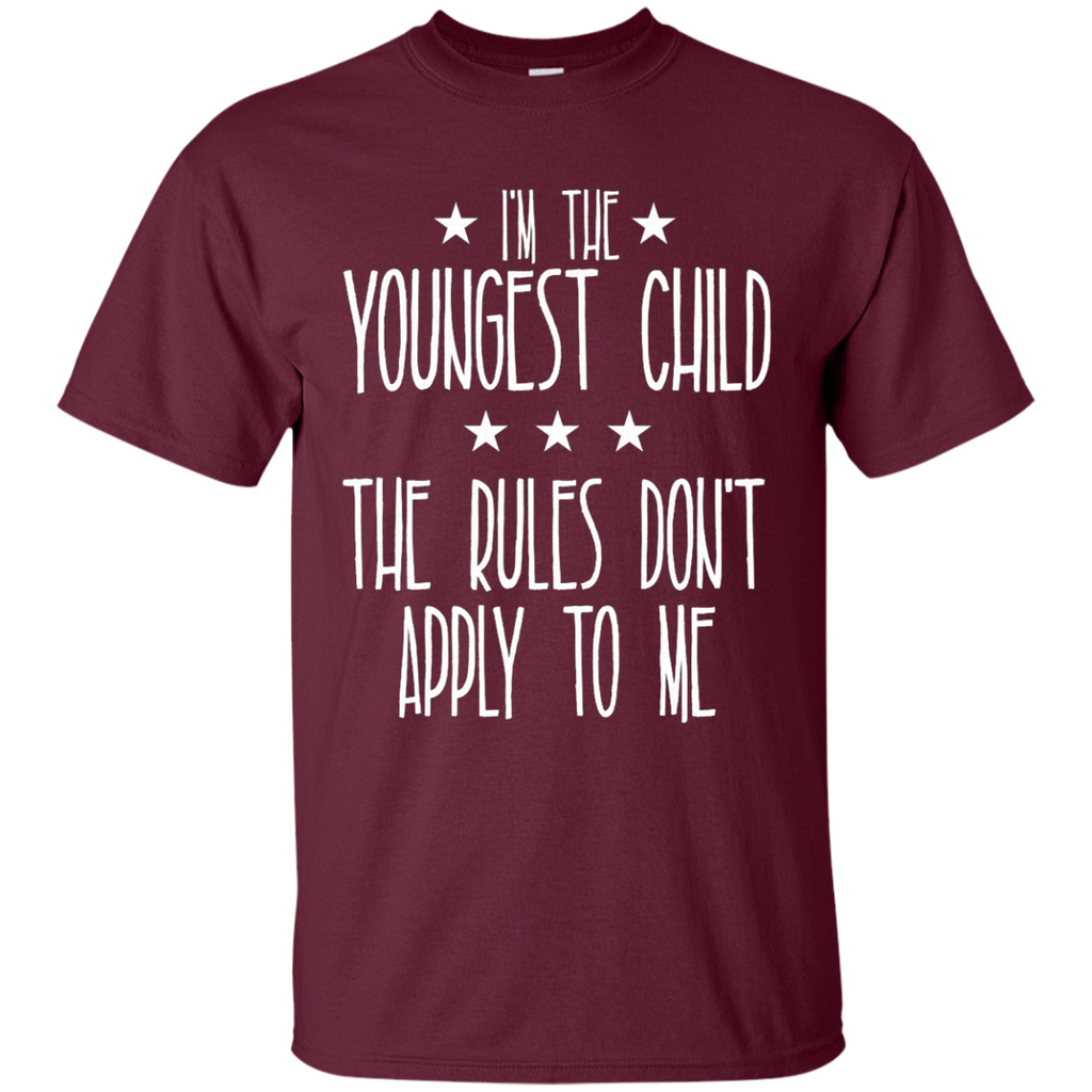 I'm the youngest child The rules don't apply to me AT0076 G200 Cotton T-Shirt