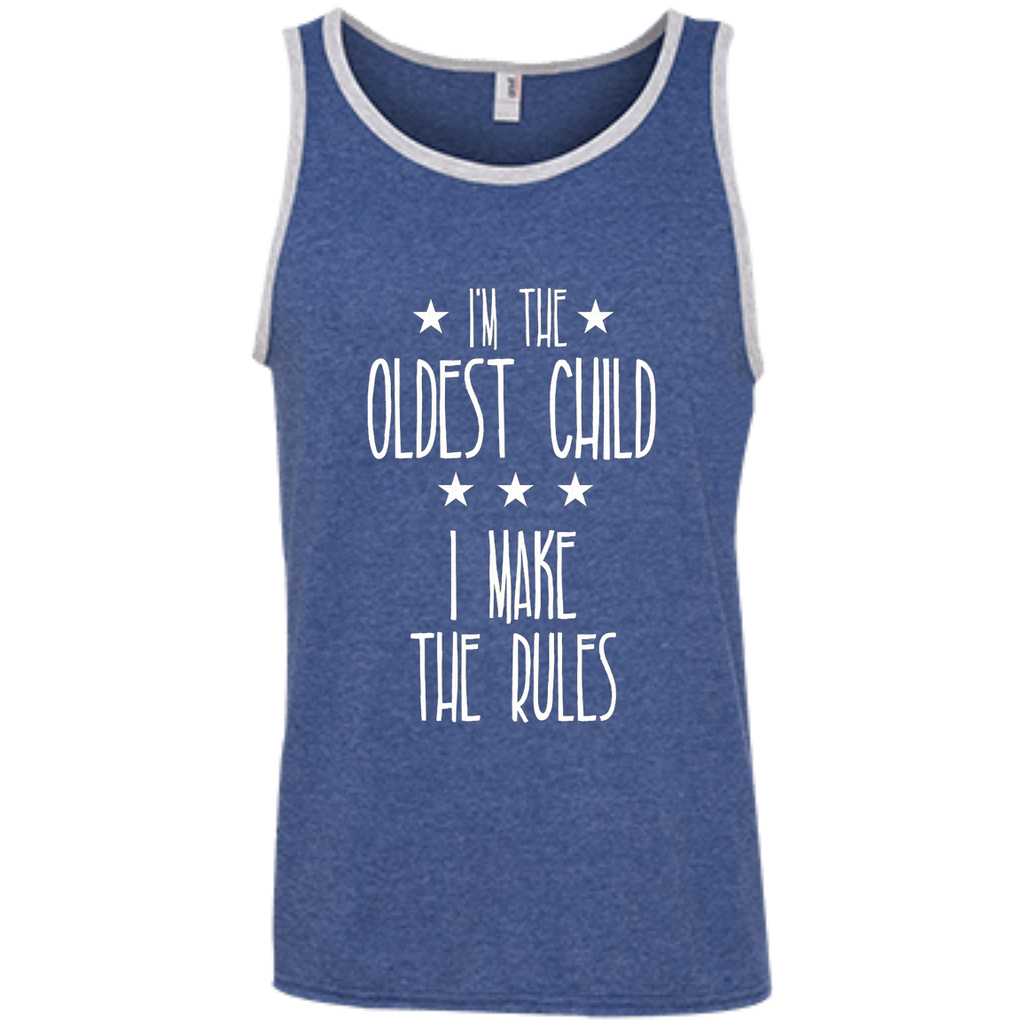 I'm the Oldest Child I make the rules AT0074 100% Ringspun Cotton Tank Top
