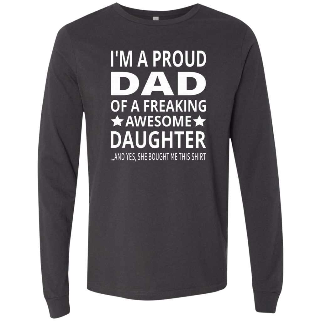 I'm A Proud Dad Of A Freaking Awesome Daughter AT0134 3501 Men's Jersey LS T-Shirt