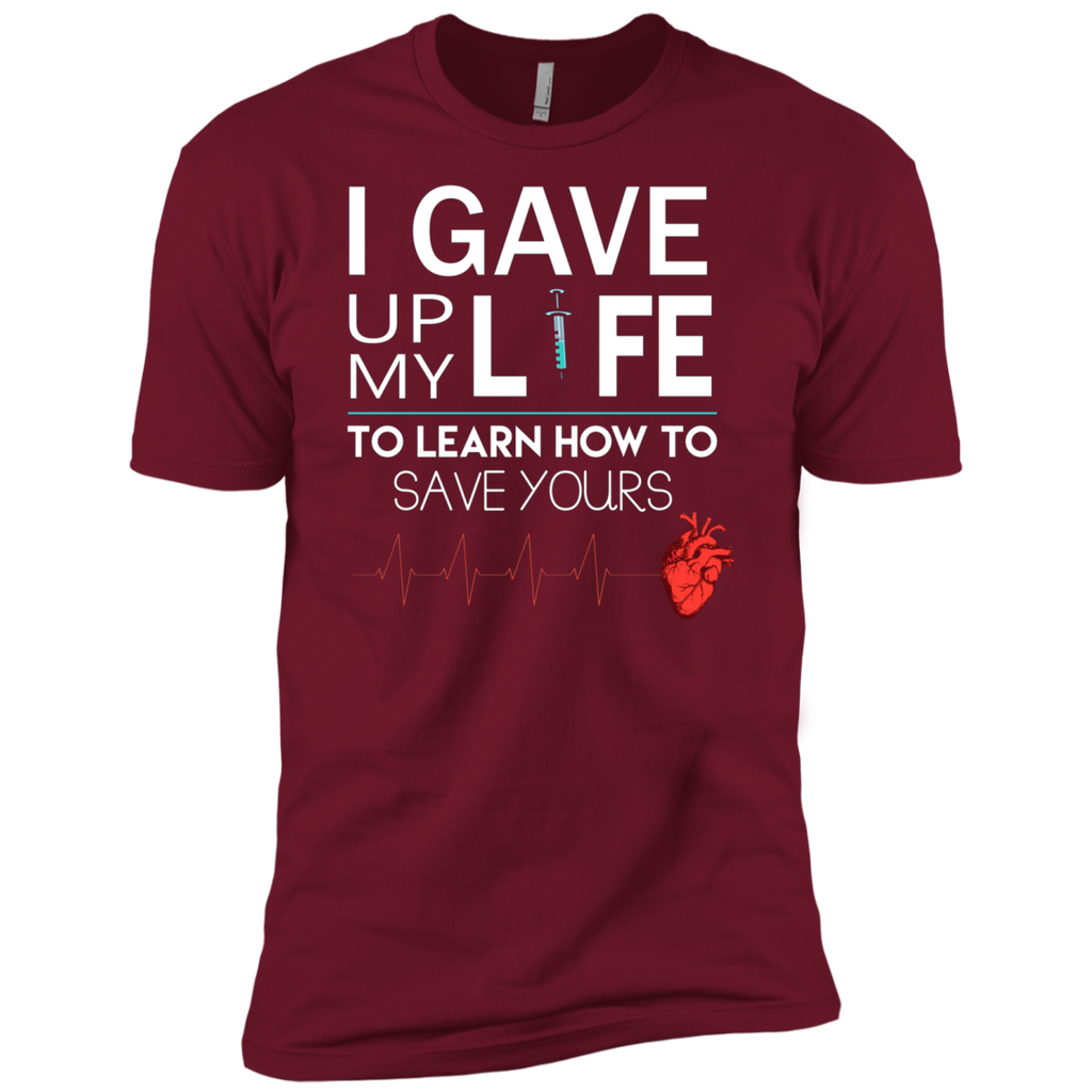 Gave Up My Life To Save Yours Nurse AT0116 NL3600 Premium Short Sleeve T-Shirt - OwlCube - Canvas Wall Art