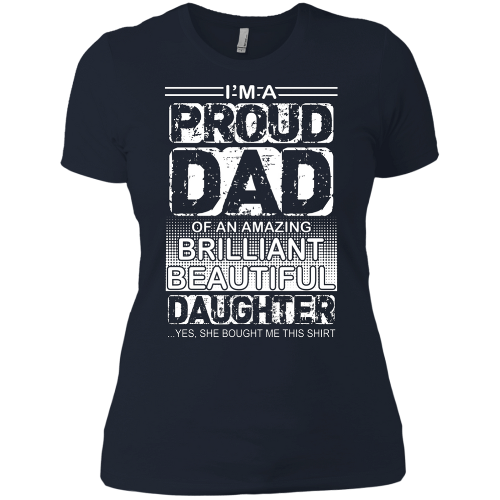 Proud dad of an amazing daughter AT0126 NL3900 Ladies' Boyfriend T-Shirt
