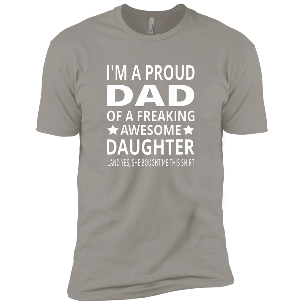I'm A Proud Dad Of A Freaking Awesome Daughter AT0134 NL3600 Premium Short Sleeve T-Shirt