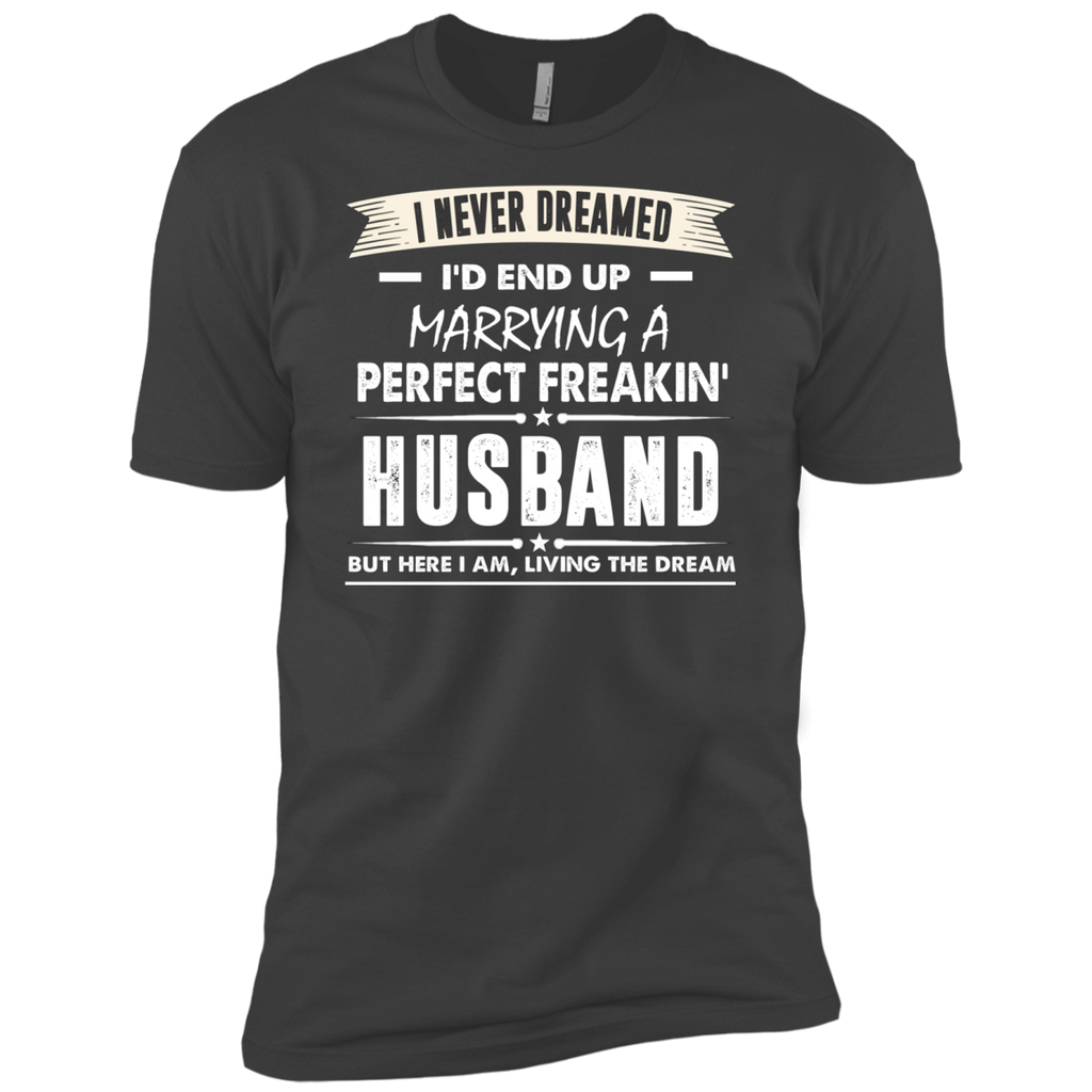I Never I'd End Up Marrying a Perfect Freakin' Husband AT0072 NL3600 Premium Short Sleeve T-Shirt
