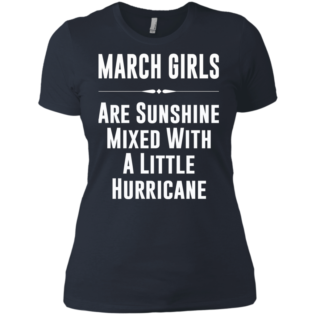March girls are sunshine mixed with a little hurricane AT0090 NL3900 Ladies' Boyfriend T-Shirt