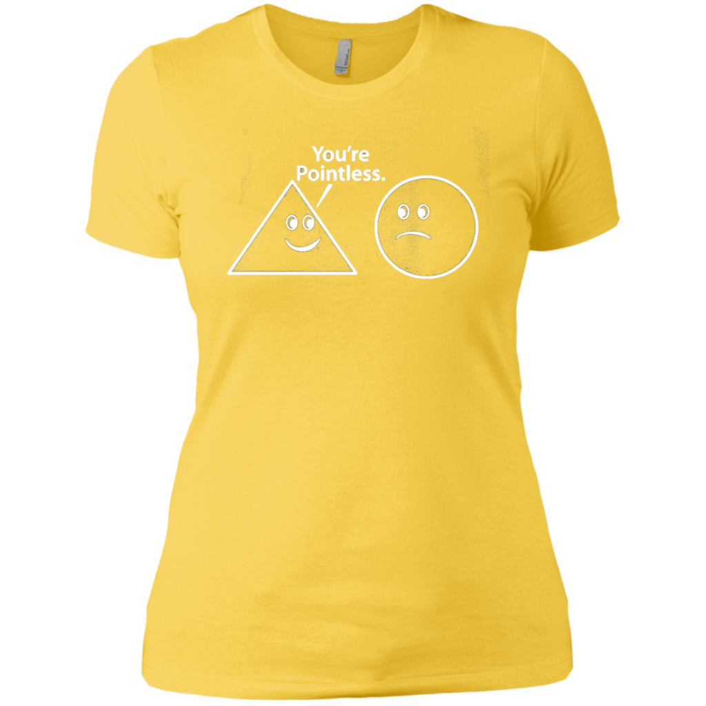 AT0040 You are pointless NL3900 Ladies' Boyfriend T-Shirt - OwlCube - Diamond Painting by Numbers