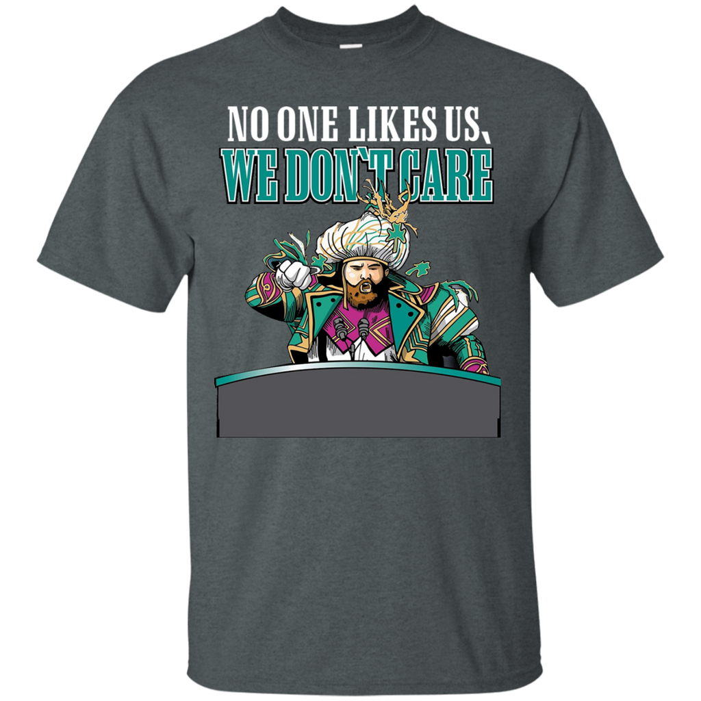 No One Likes Us We Don't Care AT0048 G200 Cotton T-Shirt
