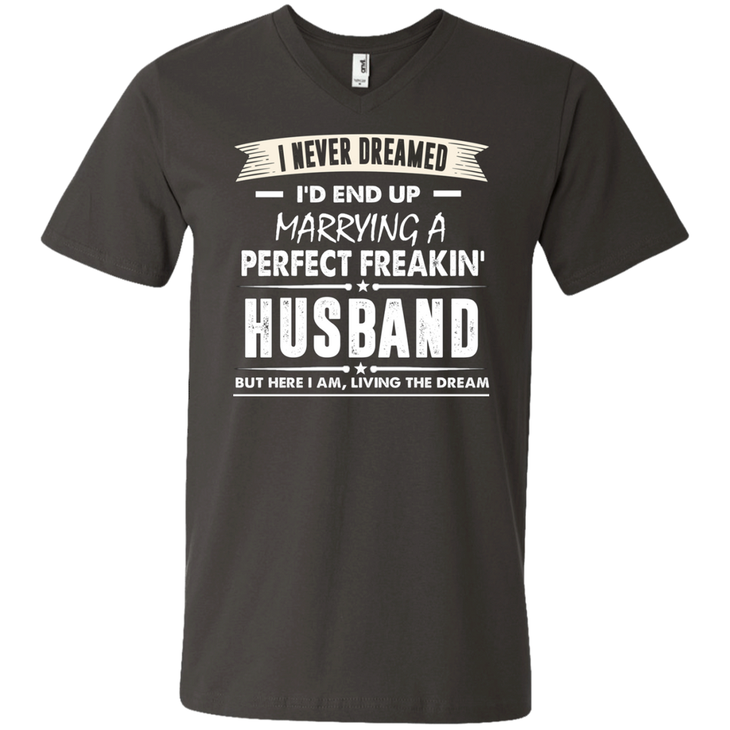 I Never I'd End Up Marrying a Perfect Freakin' Husband AT0072 982 Men's Printed V-Neck T-Shirt