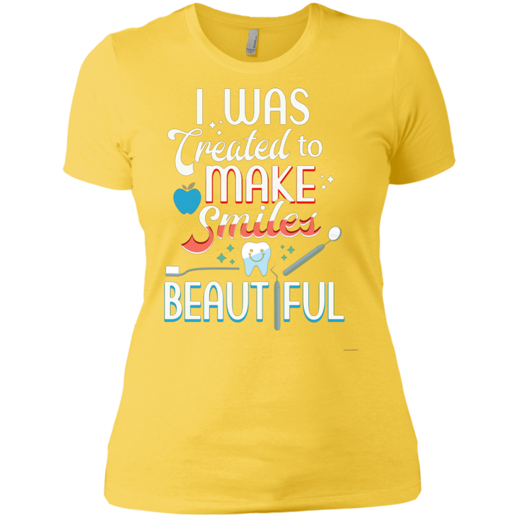 I Was Created To Make Smiles Beautiful - Dentist AT0093 NL3900 Ladies' Boyfriend T-Shirt