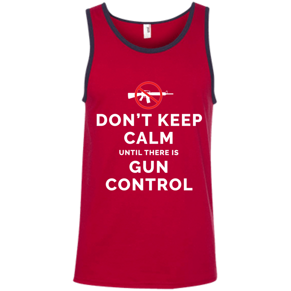 Don't Keep Calm Until There Is Gun Control AT0109 100% Ringspun Cotton Tank Top - OwlCube - Diamond Painting by Numbers