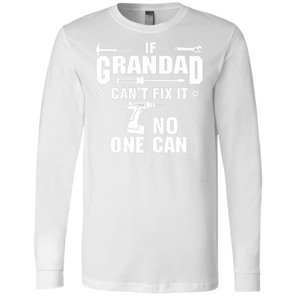 If Grandad can't fix it, no one can AT0135 3501 Men's Jersey LS T-Shirt