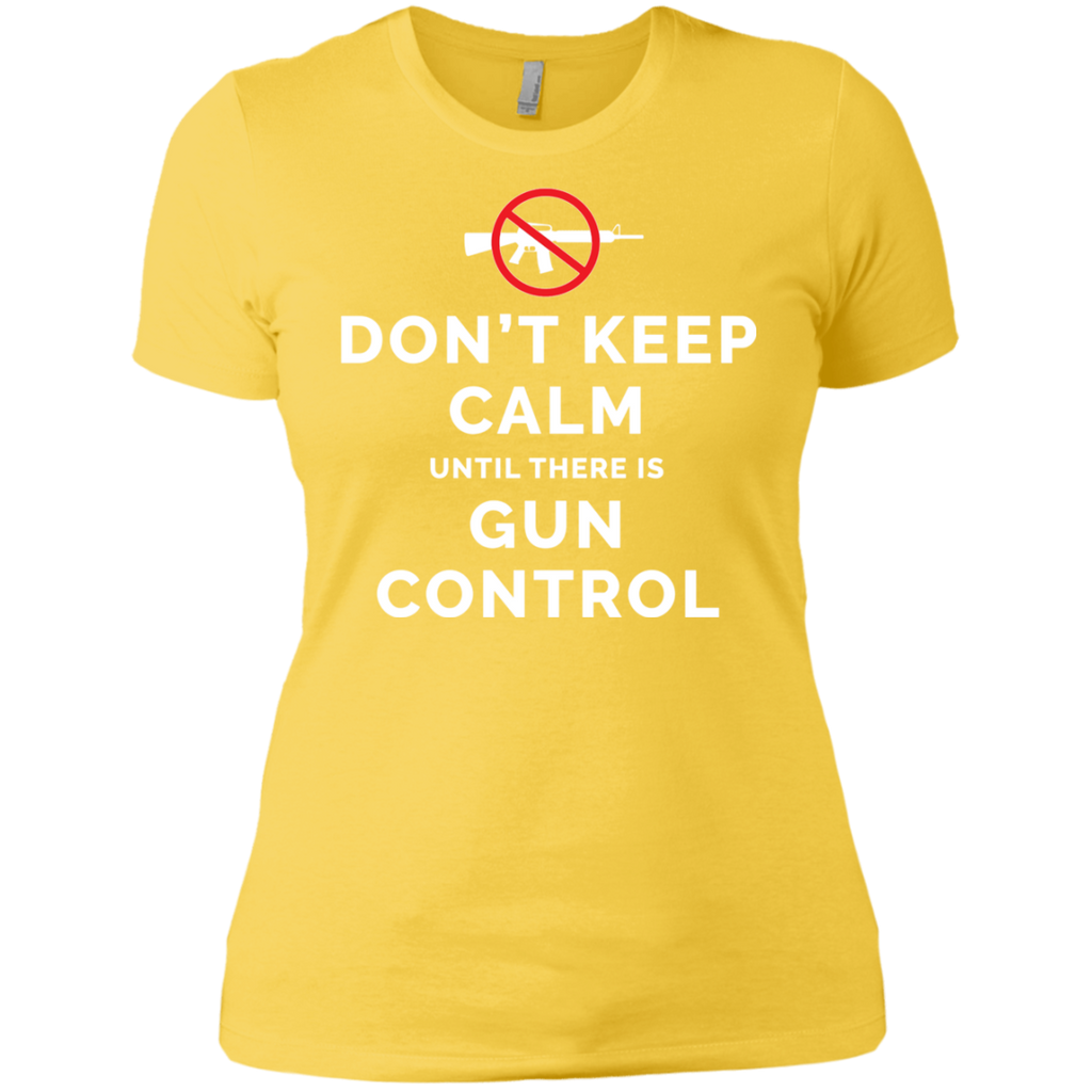 Don't Keep Calm Until There Is Gun Control AT0109 NL3900 Ladies' Boyfriend T-Shirt - OwlCube - Diamond Painting by Numbers