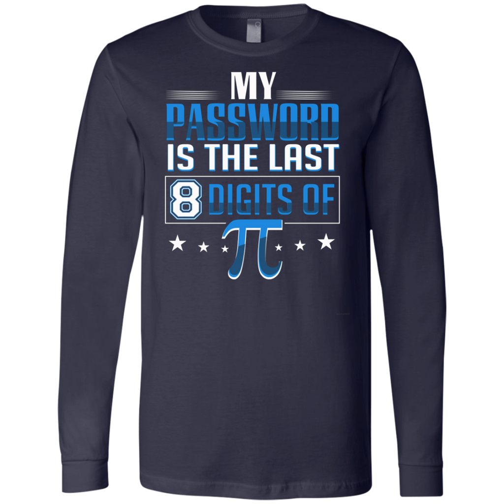 My Password Is The Last 8 Digits Of Pi AT0091 3501 Men's Jersey LS T-Shirt