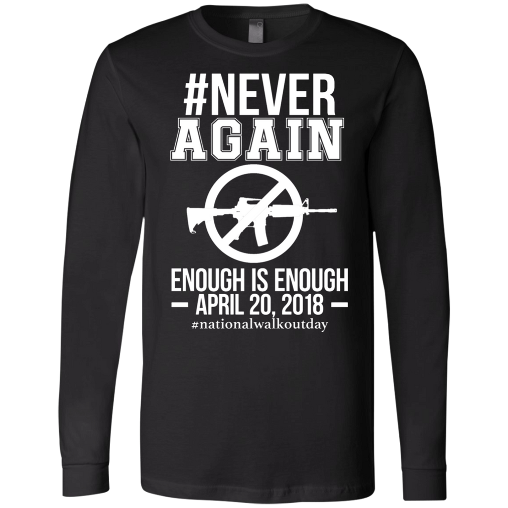 Gun Control, NEVER AGAIN Gun Reform Anti Gun 0064 3501 Men's Jersey LS T-Shirt - OwlCube - Canvas Wall Art