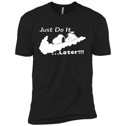 Snoopy - Just Do It Later!!! NL3600 Premium Short Sleeve T-Shirt
