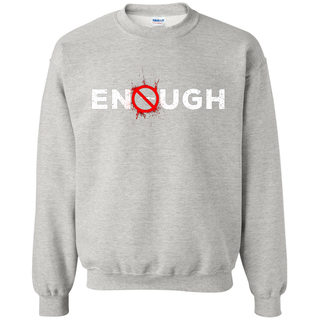 ENOUGH Anti-Gun AT0058 G180 Crewneck Pullover Sweatshirt  8 oz. - OwlCube - Diamond Painting by Numbers