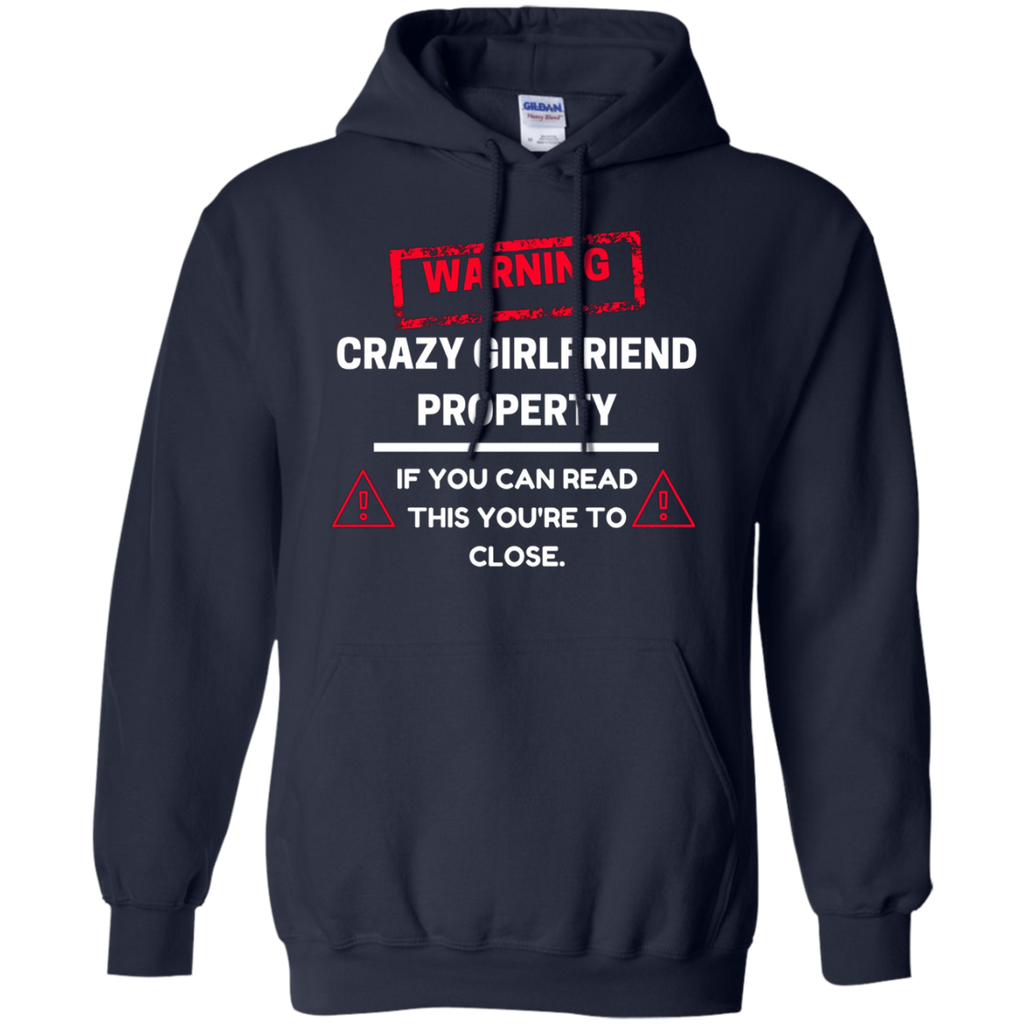 Crazy Girlfriend Property Boyfriend AT0113 G185 Pullover Hoodie 8 oz. - OwlCube - Diamond Painting by Numbers